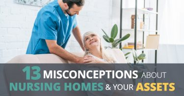 13 MISCONCEPTIONS ABOUT NURSING HOMES AND YOUR ASSETS-PriceLawFirm