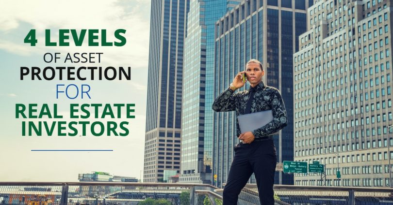 4 LEVELS OF ASSET PROTECTION FOR REAL ESTATE INVESTORs-PriceLawFirm