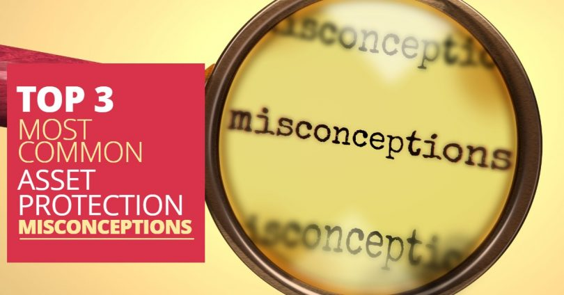 AssetProtectionMisconceptions-PriceLawFirm
