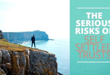 Serious Risks of Self Settled Trusts-PriceLawFirm
