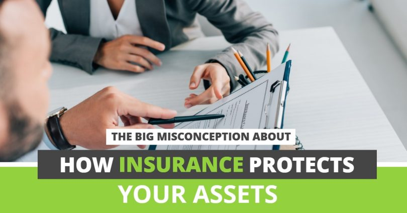 THE BIG MISCONCEPTION ABOUT HOW INSURANCE PROTECTS YOUR ASSETS-PriceLawFirm