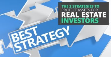 The 2 Strategies To Protect Assets For Real Estate Investors-PriceLawFirm